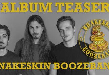 Snakeskin Boozeband – Album Teaser (18.11.2016)